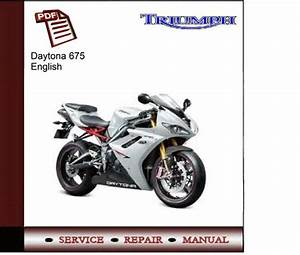 Triumph Daytona 675 Workshop Service Manual