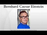 Bernhard Caesar Einstein - YouTube