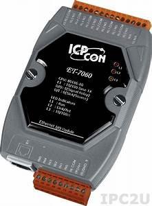 Ethernet Was Ist Das : et 7060 by icp das for industrial automation ipc2u ~ Eleganceandgraceweddings.com Haus und Dekorationen
