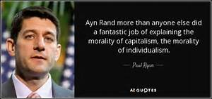 Paul Ryan quote... Ayn Rand Philosophy Quotes