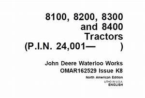 John Deere 8100  8200  8300 And 8400 Tractors Operator U2019s