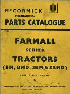 Mccormick International Tractor Farmall Series Bm Bmd Sbm Sbmd Parts Manual