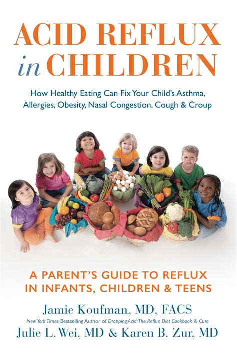 Acid Reflux In Children Book By Jamie Koufman Julie L