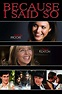 Because I Said So (2007) - Posters — The Movie Database (TMDb)