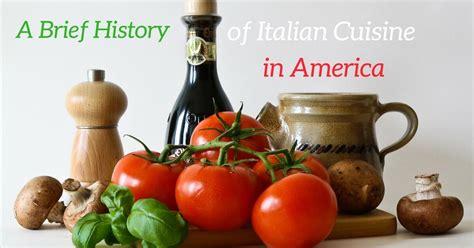 history  italian cuisine  america cucina toscana