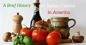 Calander Printable A Brief History Of Italian Cuisine In America Cucina Toscana