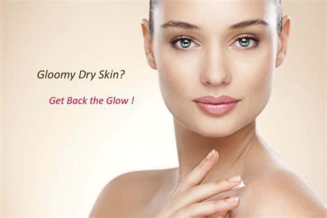 Gloomy Dry Skin Get Back The Glow Health World