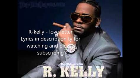 r kelly love letter r letter lyrics 24186 | maxresdefault