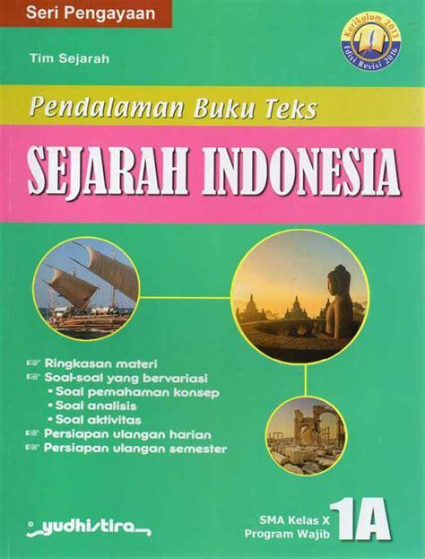 Kunci jawaban pr bahasa indonesia 11b_2013. Buku Lks Sejarah Indonesia Kelas 10 Semester 1 - Seputar ...