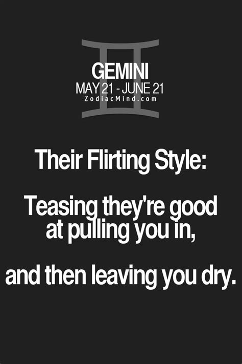 The Sign's Flirting Style Here Horoscope  Gemini  Signs. Future Signs. Comfort Signs. Hurt Signs. Sumerian Signs Of Stroke. Stainless Steel Signs. End Cycle Route Signs Of Stroke. Vitamin D Signs. Bug Signs Of Stroke