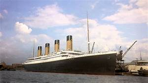 Titanic In Color A Timetravelthe Way To 1912 Youtube