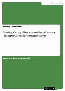 Brudermord Im Altwasser Pdf : britting georg brudermord im altwasser interpretation ~ A.2002-acura-tl-radio.info Haus und Dekorationen
