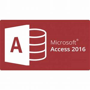 Microsoft Access 2016 - MICROSOFT OFFICE COURSES