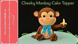monkey birthday cake template - how to make a cheeky monkey cake topper youtube