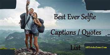 best 343 captions for selfie daily updates