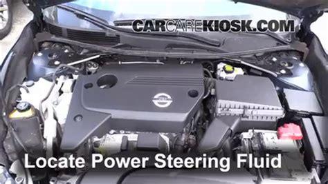 follow  steps  add power steering fluid   nissan