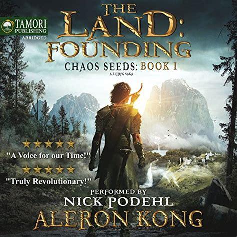 Monsters (chaos seeds book 8) kindle. The Land: Founding: A LitRPG Saga Audiobook | Aleron Kong ...