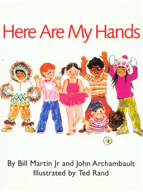 Here Are My Hands  Bill Martin Jr Macmillan