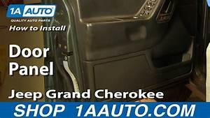 How To Install Replace Door Panel Jeep Grand Cherokee 99