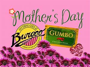 A Mother's Day Treat to Remember for Moms at Gumbo and ...