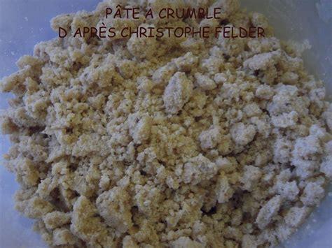 pate a crumble thermomix p 194 te 192 crumble de christophe felder flagrants delices by tambouillefamily