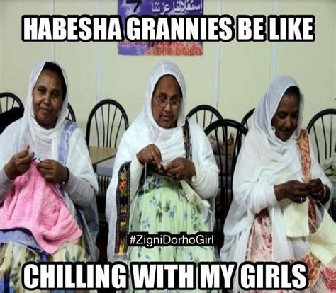 Ethiopian Meme - 26 best images about habesha humor on pinterest seasons dreads and mom