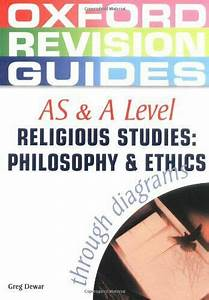 As And A Level Philosophy And Ethics Through Diagrams
