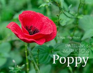 Crochet Poppy Pattern Crochet Flower Pattern Poppy Flower