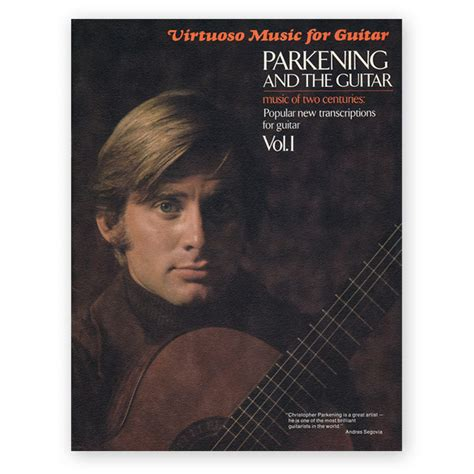 Parkening, Christopher. Parkening And The Guitar Vol. 1