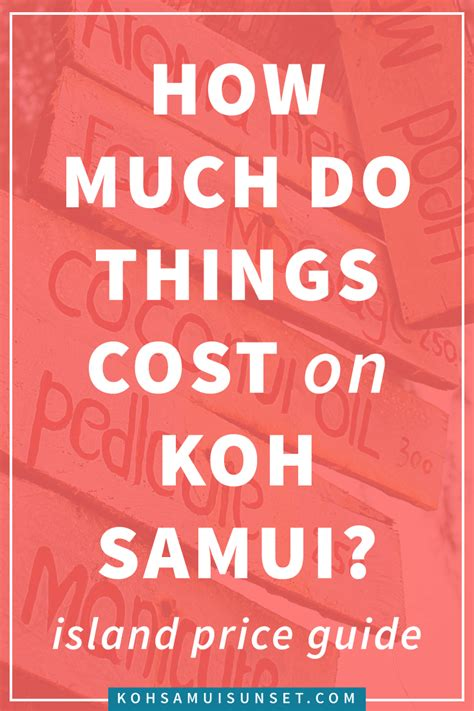 How Much Do Cost by How Much Do Things Cost On Koh Samui Koh Samui Price List