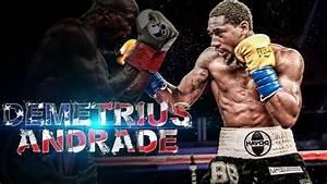 Demetrius Andrade Highlights   Greatest Hits