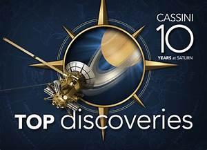 Cassini Solstice Mission: Cassini 10 Years at Saturn Top ...
