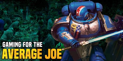 Warhammer 40K: Gaming For the Average Joe - Bell of Lost Souls