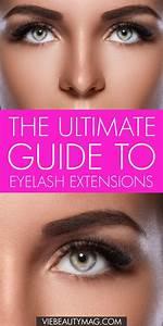 Ultimate Guide To Eyelash Extensions  Best Types  Risks