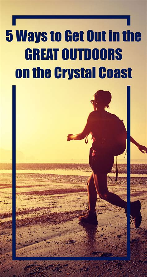 5 Ways To Get Out In The Great Outdoors On The Crystal Coast