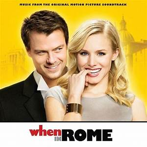 When In Rome (Music From The Original Motion Picture ...