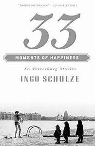 33 Moments of Happiness: St. Petersburg Stories (Vintage ...