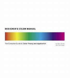 Designer U0026 39 S Color Manual   The Complete Guide To Color