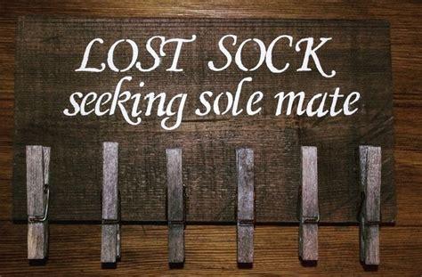 lost sock seeking sole mate     plaque sign