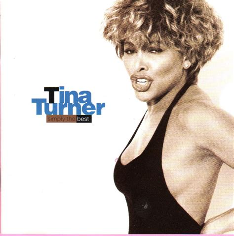 Tina Turner Simply The Best by Tina Turner Discography Gallery