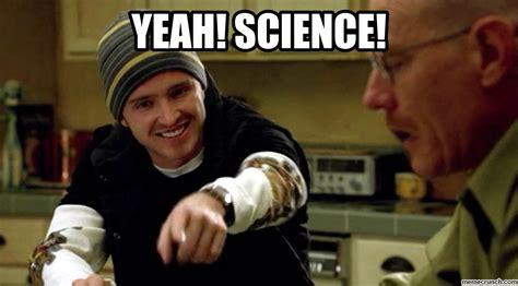 Jesse Pinkman Memes - enotes blog blinded by science