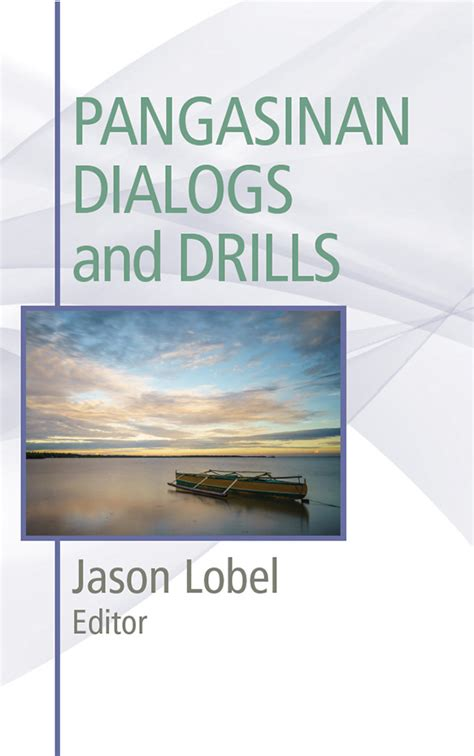 Pangasinan Dialogs and Drills - JTG Press