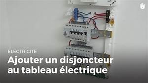 Installer Un Tableau électrique : comment ajouter un disjoncteur au tableau faire des ~ Dailycaller-alerts.com Idées de Décoration