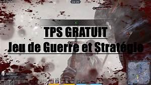 Nouveau Jeux Pc 2017 : tps gratuit guerre et strategie bjg bons jeux pc gratuits ~ Medecine-chirurgie-esthetiques.com Avis de Voitures