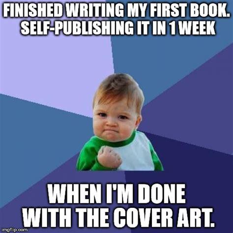 Finished Meme - finished meme success kid meme imgflip