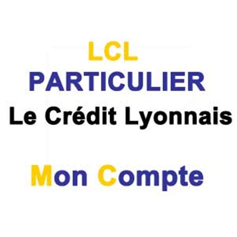 siege social lcl lcl particulier consulter mon compte particuliers secure