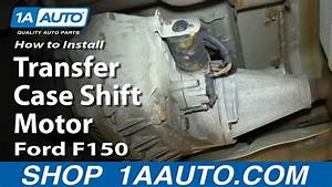 How To Replace 4x4 Transfer Case Shift Motor 04