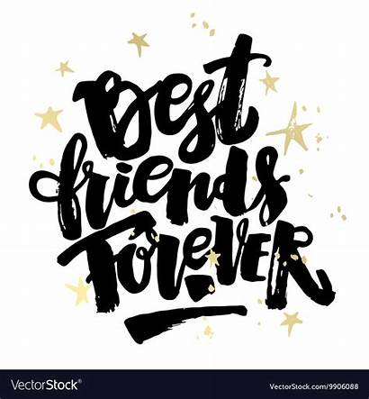 Forever Friends Vector Poster Lettering Motivation Word