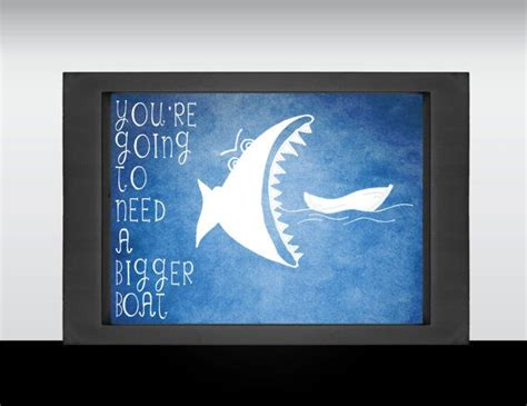 Jaws Bigger Boat Quote by 1000 Boating Quotes On Pinterest Sailing Quotes Quotes