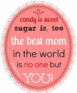 Cute Mom Quotes... Small Mother Quotes